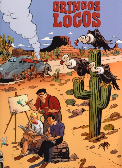 Legendarer på resa: Gringos Locos
