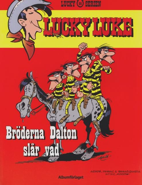 Lucky Luke 86: Bröderna Dalton slår vad