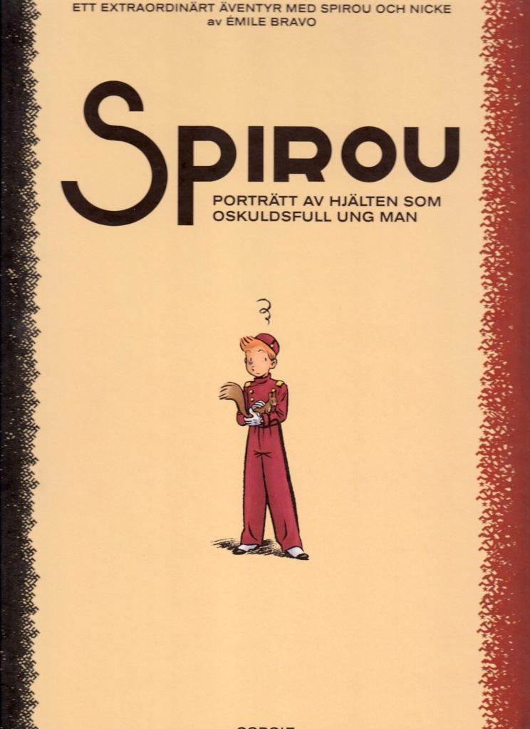 Spirou - Porträtt av hjälten som oskuldsfull ung man - omslag