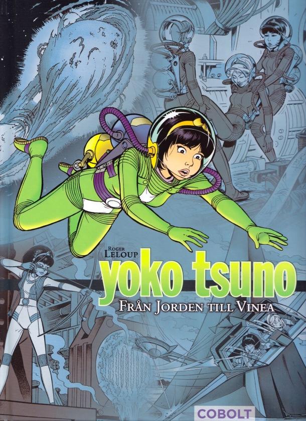 Yoko Tsuno - Från Jorden till Vinea - omslag